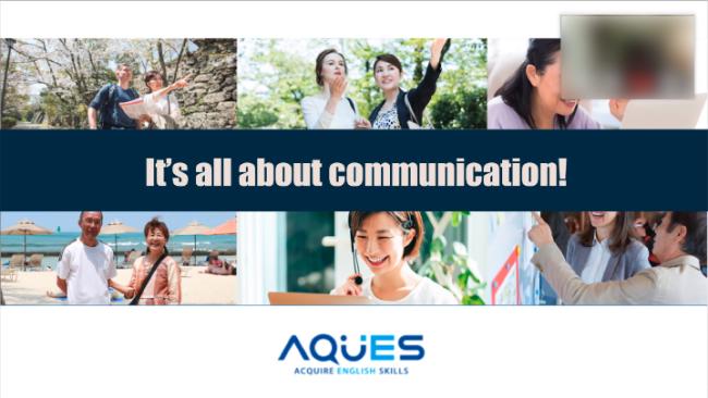 AQUESはコミュニケーションを重要視している